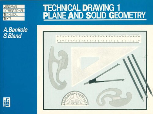 Technical Drawing 1: Plane and Solid Geometry (Longman International Technical Texts) (v. 1)