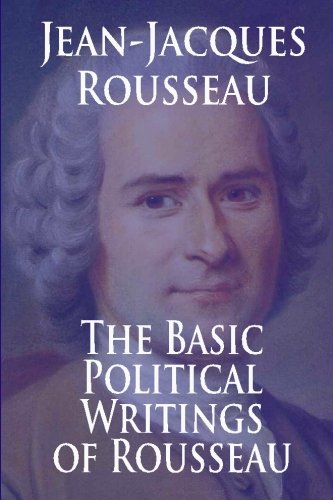 The Basic Political Writings of Rousseau