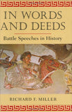 In Words and Deeds: Battle Speeches in History