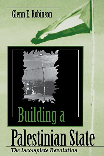 Building a Palestinian State: The Incomplete Revolution (Indiana Series in Arab and Islamic Studies)