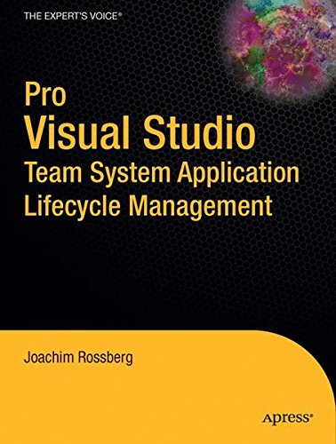 Pro Visual Studio Team System Application Lifecycle Management (Expert's Voice in Visual Studio Team System)
