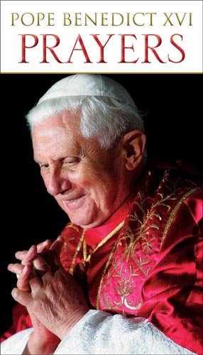 Prayers by Pope Benedict XVI (Publication)