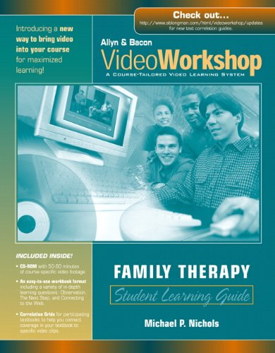 Videoworkshop For Family Therapy: Student Learning Guide With Cd-Rom (Allyn & Bacon Videoworkshop: A Course-Tailored Video Learning System)