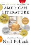 The Neal Pollack Anthology of American Literature: The Collected Writings of Neal Pollack