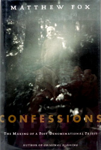 Confessions: The Making of a Postdenominational Priest
