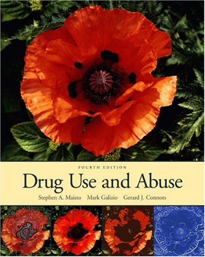 Drug Use and Abuse (with InfoTrac) (Available Titles CengageNOW)