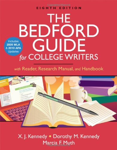 The Bedford Guide for College Writers with Reader, Research Manual, and Handbook with 2009 MLA and 2010 APA Updates