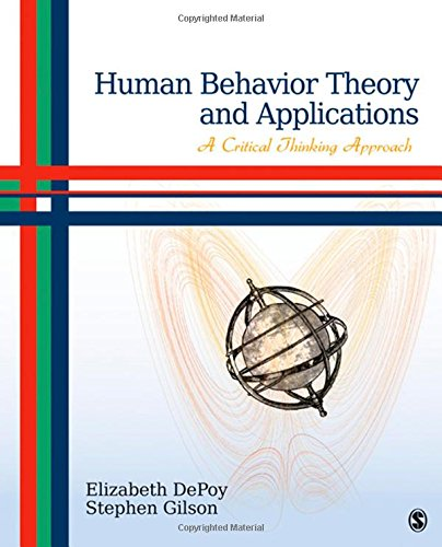 Human Behavior Theory and Applications: A Critical Thinking Approach