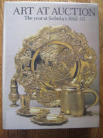 Art at Auction: The Year at Sotheby's 1982-83 : Two Hundred and Forty-Ninth Season (SOTHEBY'S ART AT AUCTION)