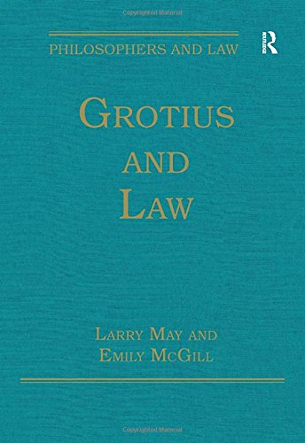 Grotius and Law (Philosophers and Law)
