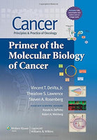 Cancer: Principles & Practice Of Oncology: Primer Of The Molecular Biology Of Cancer