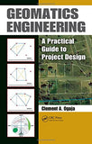 Geomatics Engineering: A Practical Guide to Project Design