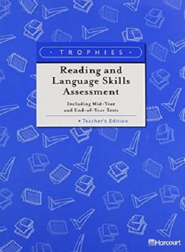 Trophies: Reading and Language Skills Assessment, Grade 6, Teacher's Edition (Harcourt School Publishers Trophies)