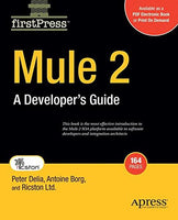 Mule 2: A Developer's Guide (Firstpress)