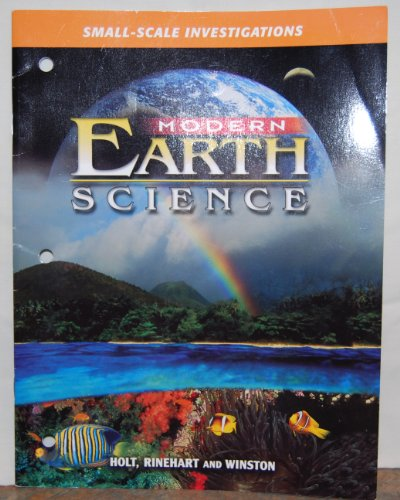 Modern Earth Science: SMALL-SCALE INVESTIGATIONS (Mod Earth Sci 2002)