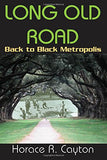 Long Old Road: Back to Black Metropolis