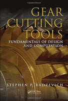 Gear Cutting Tools: Fundamentals of Design and Computation