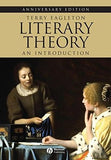 Literary Theory: An Introduction 25th Anniversary Edition