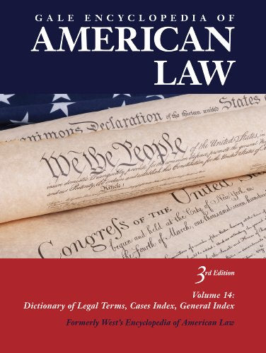 Gale Encyclopedia of American Law (West's Encyclopedia of American Law)