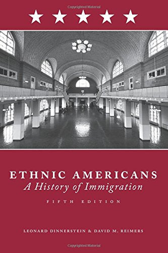 Ethnic Americans: A History Of Immigration