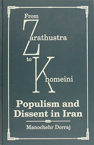 From Zarathustra to Khomeini: Populism and Dissent in Iran