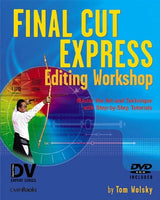 Final Cut Express Editing Workshop