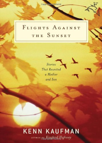 Flights Against the Sunset: Stories that Reunited a Mother and Son