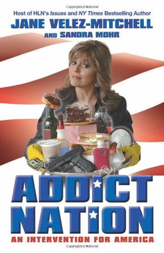 Addict Nation: An Intervention for America