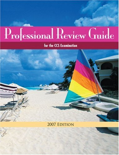 Professional Review Guide for the CCS Examination 2007 Edition (Professional Review Guide for the CCS Examinations)