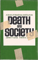 Death and Society: A Book of Readings and Sources