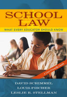 School Law: What Every Educator Should Know, A User-Friendly Guide