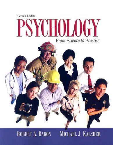 Psychology: From Science To Practice (2Nd Edition)