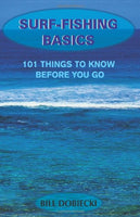 SURF-FISHING BASICS: 101 THINGS TO KNOW BEFORE YOU GO