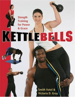 Kettlebells: Strength Training for Power & Grace