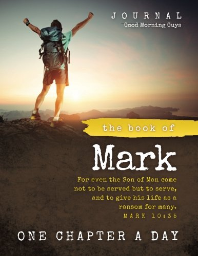 The Book of Mark Journal {For Guys}: One Chapter a Day