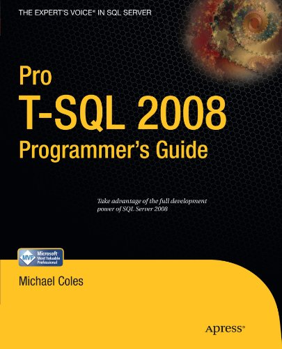 Pro T-SQL 2008 Programmer's Guide (Expert's Voice in SQL Server)