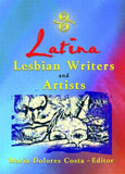 Latina Lesbian Writers and Artists