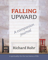 Falling Upward - A Companion Journal: A Spirituality For The Two Halves Of Life
