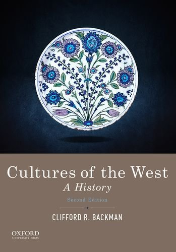 Cultures Of The West: A History