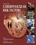 Atlas of Cardiovascular Risk Factors (Atlas of Heart Diseases (Unnumbered).)