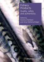 Fishery Products: Quality, Safety and Authenticity