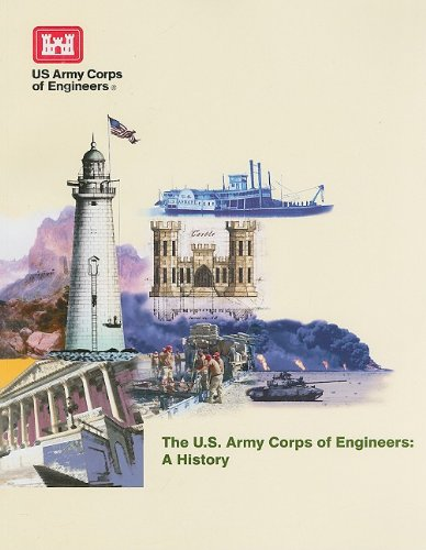 U.S. Army Corps Of Engineers: A History