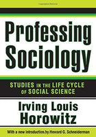 Professing Sociology: Studies in the Life Cycle of Social Science