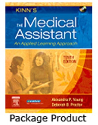 Kinn's The Medical Assistant - Text and Study Guide Package: An Applied Learning Approach, 10e
