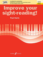 Improve Your Sight-reading! Trinity Piano, Initial: A Workbook for Examinations (Faber Edition: Improve Your Sight-Reading)