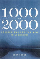 1000 for 2000: Startling Predictions for the New Millennium from Prophets Ancient and Modern
