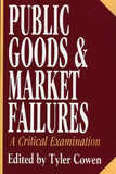 Public Goods and Market Failures: A Critical Examination