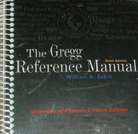Gregg Reference Manual (University of Phoenix 10th Custom Edition)