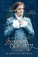 Hope For Mr. Darcy: Hope Series Trilogy (Volume 1)