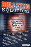 Bullying Solutions: Learn to Overcome from Real Case Studies